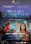 Talking to the trees - Parla con gli alberi