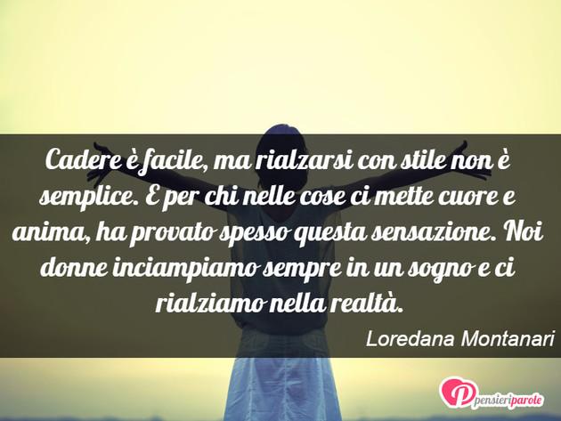 Immagine Con Frase Vita Di Loredana Montanari Cadere è Facile Ma