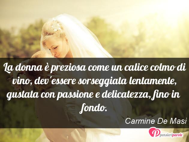 Frasi Matrimonio E Vino.Immagine Con Frase Donna Di Carmine De Masi La Donna E Preziosa