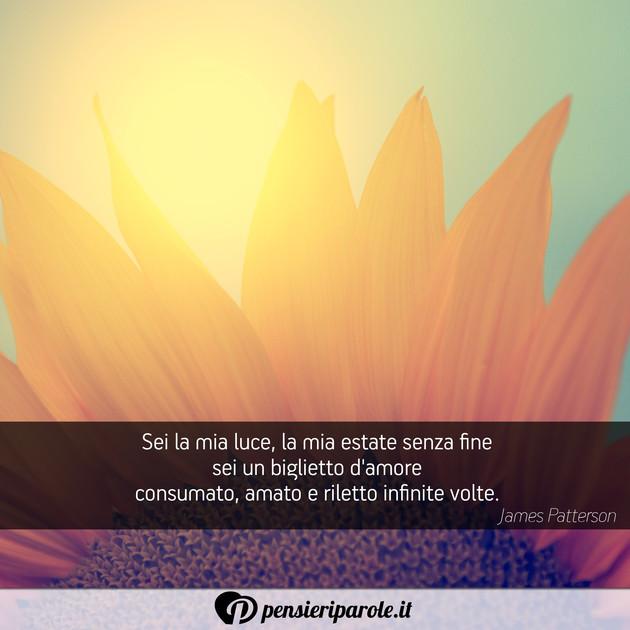 Immagine Con Frase Amore Di James Patterson Sei La Mia Luce La