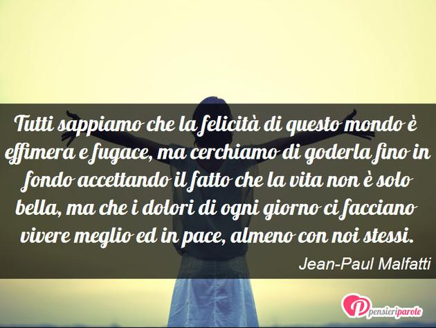 Top con frase felicità di Jean-Paul Malfatti - Tutti sappiamo che la  GI71