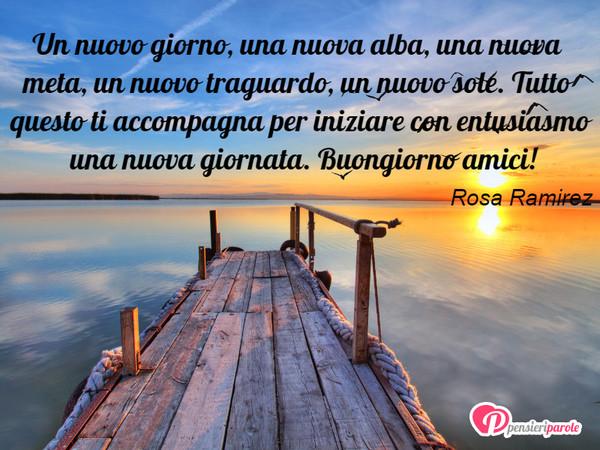 Un Nuovo Giorno Una Nuova Alba Rosa Ramirez Pensieriparole