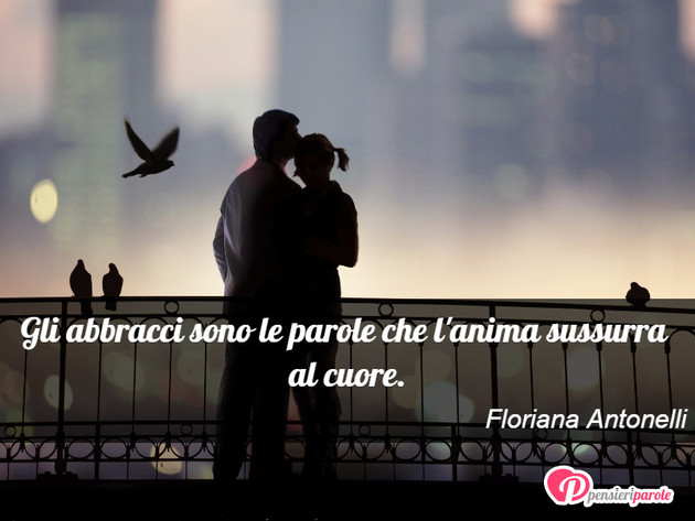 Immagine Con Frase Amore Di Floriana Antonelli Gli