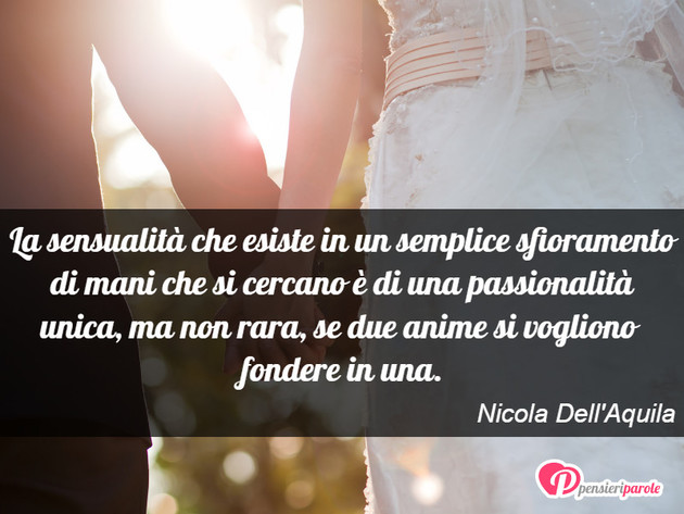Immagine Con Frase Amore Di Nicola Dell Aquila La Sensualita Che