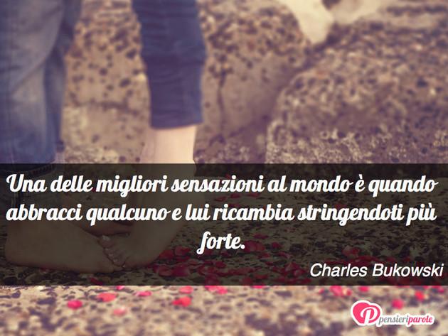Immagine Con Frase Amore Di Charles Bukowski Una Delle
