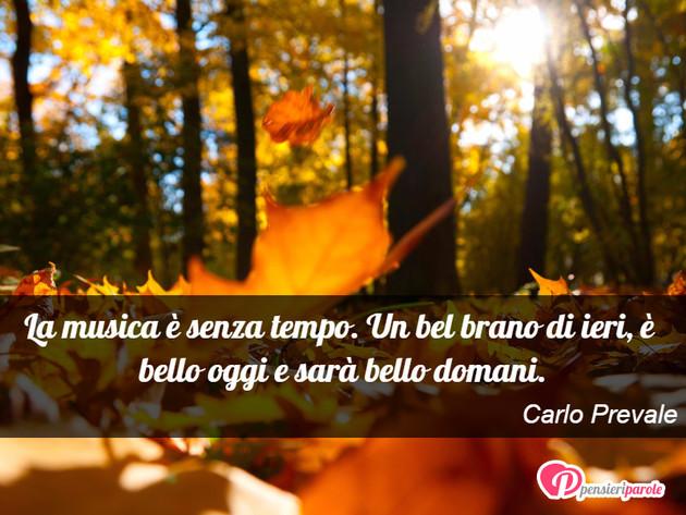 Immagine Con Frase Musica Di Carlo Prevale La Musica è