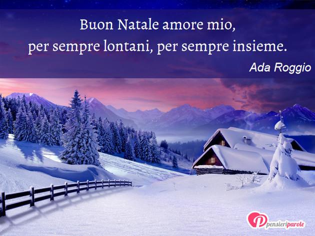 Frasi Di Natale Amore.Immagine Con Augurio Auguri Di Natale Di Ada Roggio Buon