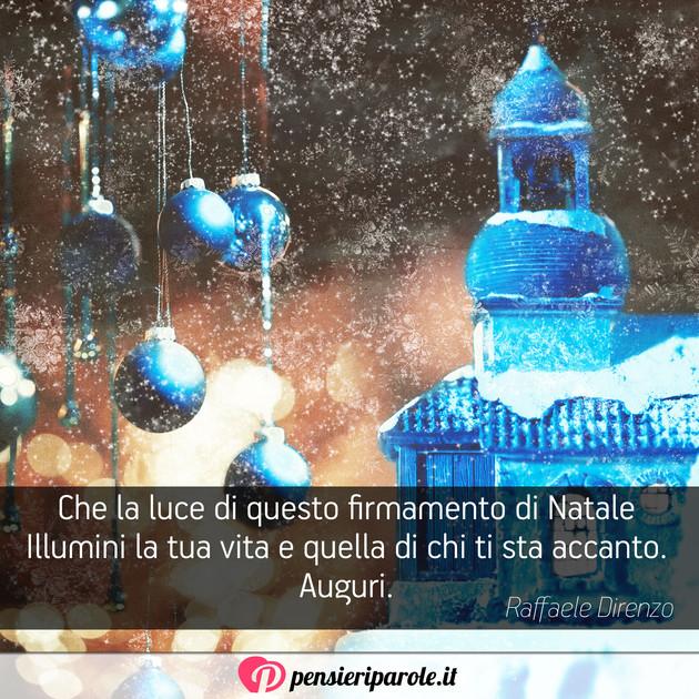 Frasi Natale Luce.Immagine Con Augurio Auguri Di Natale Di Raffaele Direnzo