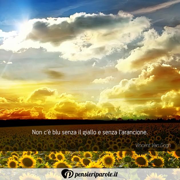 Immagine Con Frase Felicita Di Vincent Van Gogh Non C E Blu