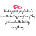 Picture with quote happiness - The happiest people don't have the best of...