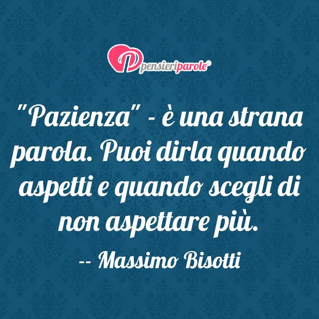 """Super Pazienza"""" - è una strana parola. Puoi - Massimo Bisotti  LT91"""