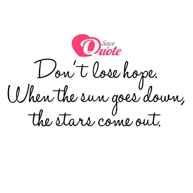 picture with quote best quotes dont lose hope when the sun goes down the
