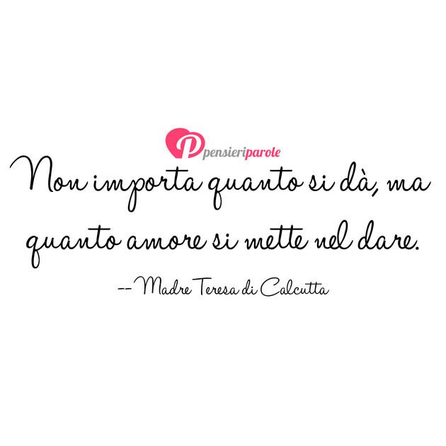 Immagine Con Frase Amore Di Madre Teresa Di Calcutta Non Importa