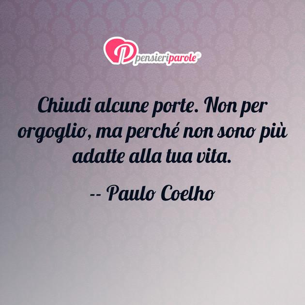 Immagine Con Frase Saggezza Di Paulo Coelho Chiudi Alcune Porte