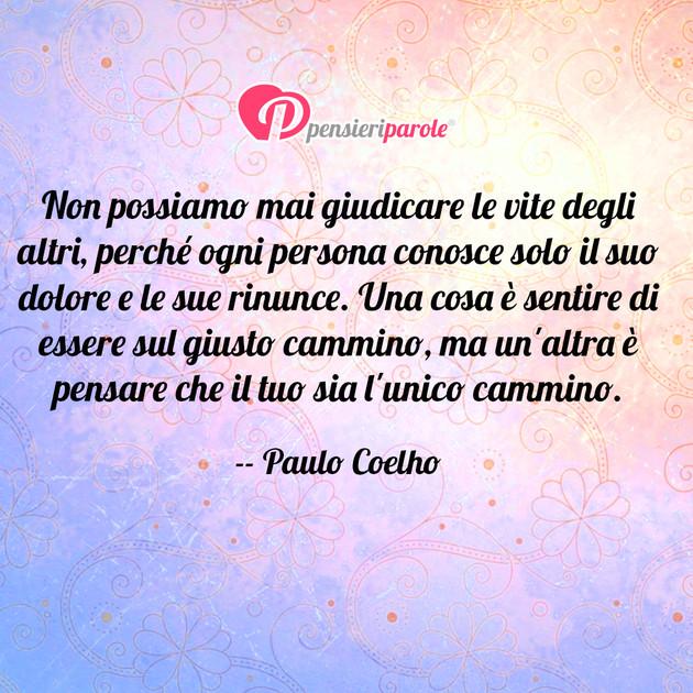Super con frase libri di Paulo Coelho - Non possiamo mai giudicare le  QF29