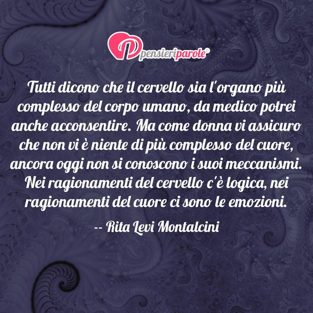 Immagine Con Frase Vita Di Rita Levi Montalcini Tutti Dicono Che