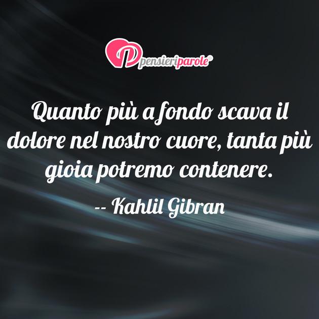 Amato Quanto più a fondo - Kahlil Gibran (Gibran Khalil Gibran  AE72