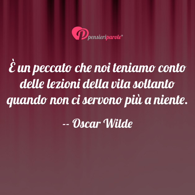 Immagine con frase vita di Oscar Wilde   È un peccato che noi