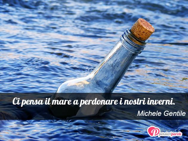Immagine Con Frase Saggezza Di Michele Gentile Ci Pensa Il Mare