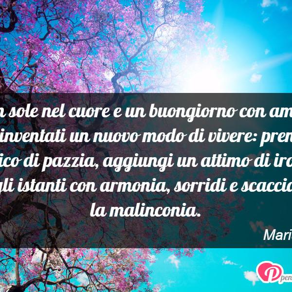 Famoso Buon sole nel cuore e un buongiorno con amore - Maria Viola  LH46