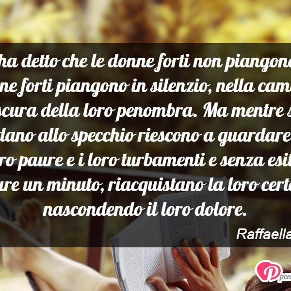Molto Chi ha detto che le donne forti non piangono - Raffaella Frese  SX62