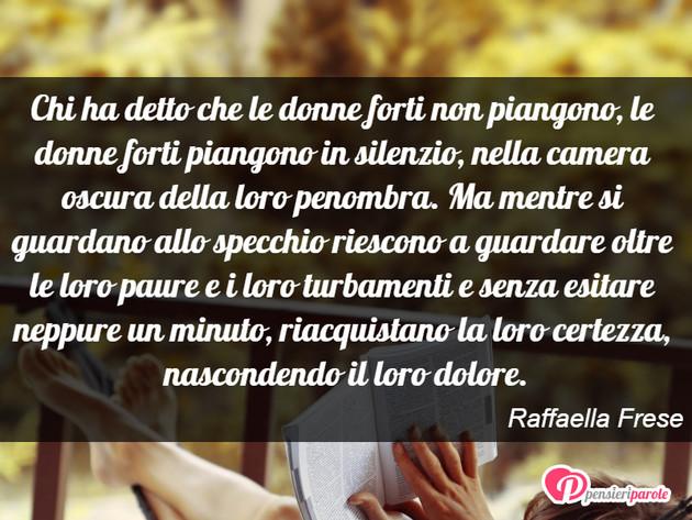 Preferenza con frase donna di Raffaella Frese - Chi ha detto che le donne  ZE86
