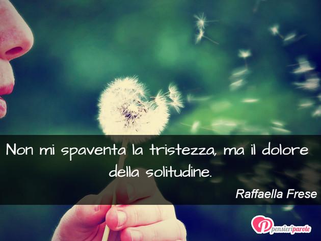 Preferenza con frase tristezza di Raffaella Frese - Non mi spaventa la  MZ46