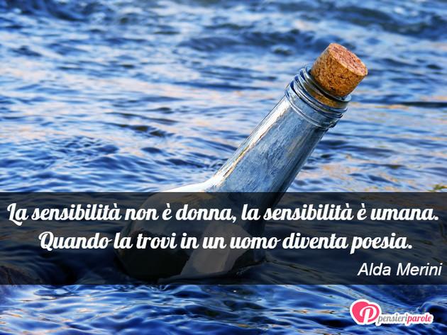 Favoloso con frase anima di Alda Merini - La sensibilità non è donna, la  GM25