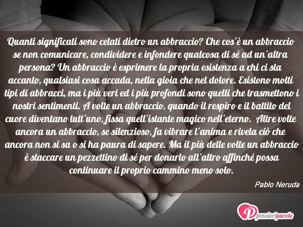 Frasi Matrimonio Pablo Neruda.Quanti Significati Sono Celati Pablo Neruda Pensieriparole