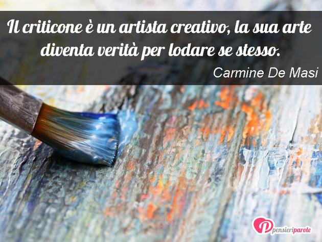 Immagine Con Frase Arte Di Carmine De Masi Il Criticone E Un