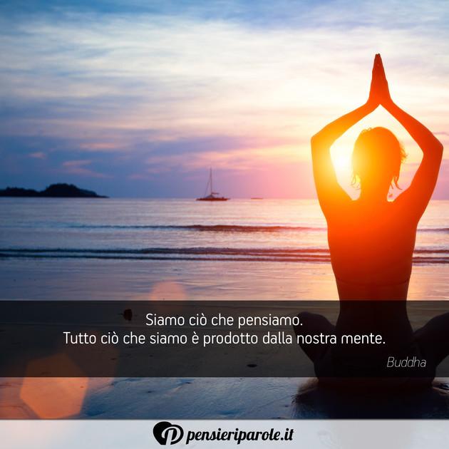 Preferenza con frase anima di Buddha - Siamo ciò che pensiamo. Tutto ciò che  NT16