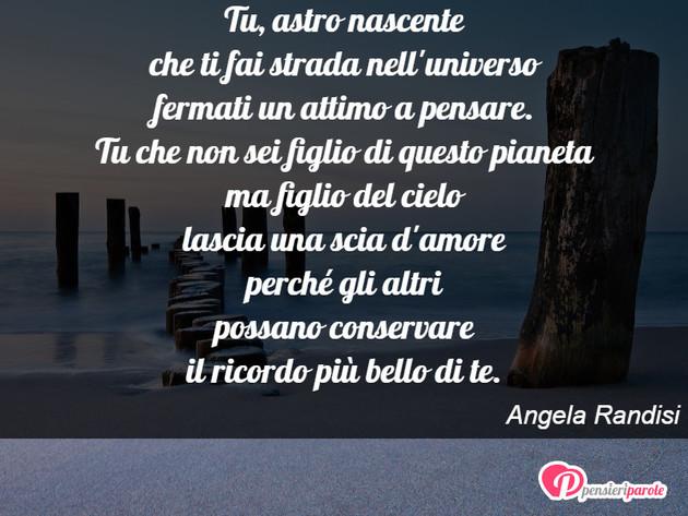Immagine Con Poesia Poesie Personali Di Angela Randisi Tu Astro