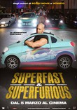 Superfast & Superfurious - Solo party originali